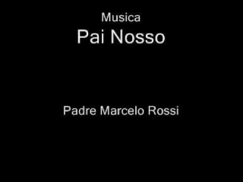 Baixar Pai Nosso - Padre Marcelo Rossi