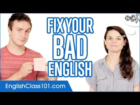 Fix Your Bad English in 50 minutes!