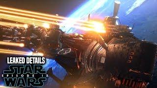 Star Wars Episode 9 Leak! Spoilers Revealed (WARNING)