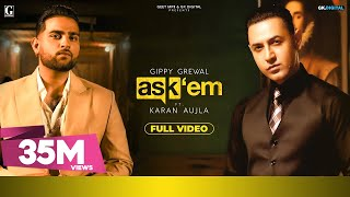 ASK THEM : Gippy Grewal Ft. Karan Aujla (Full Video) Latest Punjabi Songs | Geet MP3
