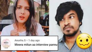 Meera Mithun Interview?! En...Why?! 🥴  | Tamil | Madan Gowri | MG