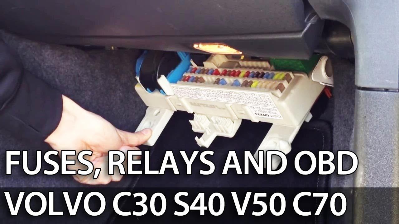 where are fuses, relays and obd port in volvo c30 s40 v50 ... 2005 volvo s40 fuse box volvo s40 fuse box 2001 #10