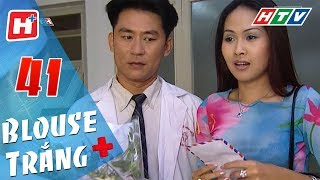 Blouse Trắng - Tập 41 | HTV Phim Tình Cảm Việt Nam Hay Nhất 2018