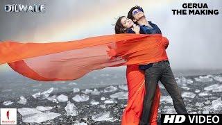 Making of Gerua | Kajol, Shah Rukh Khan | Dilwale | A Rohit Shetty Film