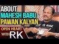 Director Jayanth C Paranjee About Pawan Kalyan and Mahesh Babu : Open Heart With RK