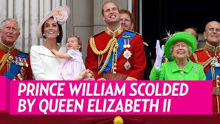 Prince William Gets Scolded by Queen Elizabeth II