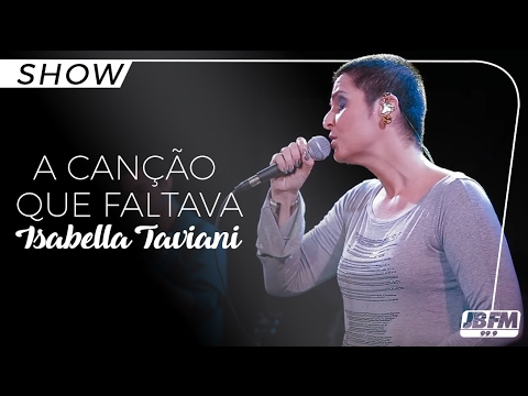 Baixar Isabella Taviani - A canção que faltava