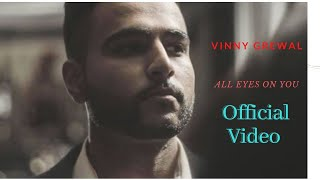 All Eyes On You – Vinny Grewal