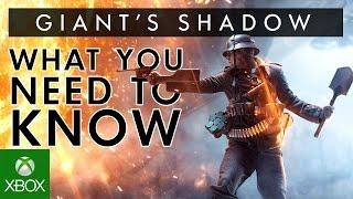 Battlefield 1 - Giant's Shadow Inside Look