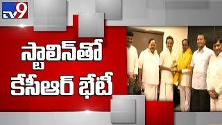 CM KCR meets Stalin at his residence over Federal Front in Chennai - TV9
