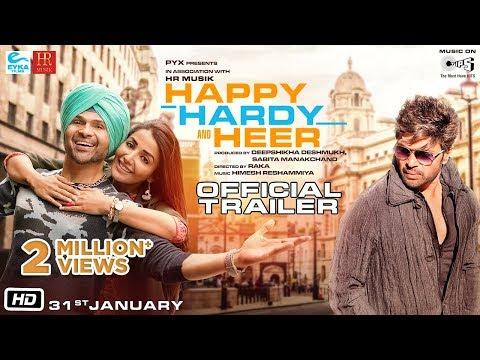 Happy Hardy And Heer – Official Trailer- Himesh Reshammiya