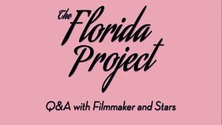 THE FLORIDA PROJECT - Q&A with Sean Baker, Mela Murder & Bria Vinaite