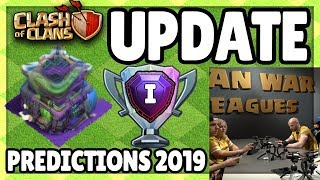 Clash of Clans UPDATES - TOP 5 Predictions for 2019 in CoC!