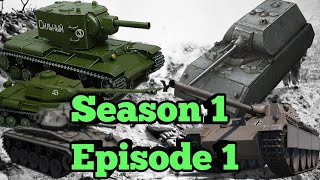 A World of Tanks Movie -  The Germany-Russian War || Season 1 Episode 1