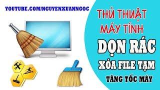 Nguyễn Xuân Ngọc | Các xóa file rác, dọn dẹp ổ cứng tăng tốc máy tính năm 2018