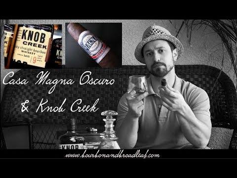 Cigar & Booze Pairing: Knob Creek and Casa Magna Oscuro