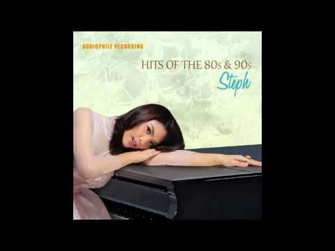 Steph - Hits Of The 80's And 90's