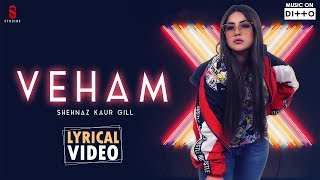 Veham – Shehnaz Kaur Gill Video HD
