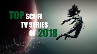 TOP SCI-FI TV SERIES OF 2018