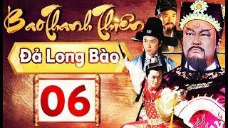 Phim Hay 2018 | Bao Thanh Thiên  - Tập 06 | PhimTV