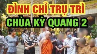Đình chỉ trụ trì chùa Kỳ Quang 2 l Thuy To Official