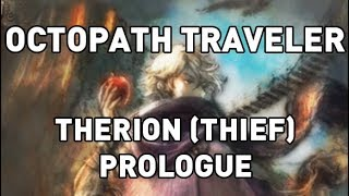 Octopath Traveler: Therion (Thief) Gameplay