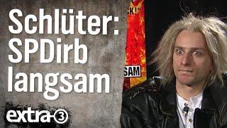Johannes Schlüter: SPDirb langsam (2007)
