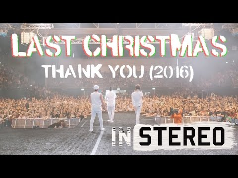 In Stereo - LAST CHRISTMAS - Thank You (2016)