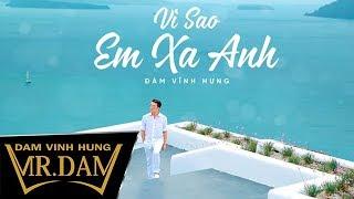 Vì Sao Em Xa Anh - Đàm Vĩnh Hưng - Lyrics Video - Album Yêu Tận Cùng & Đau Tận Cùng