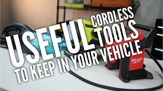 Useful Cordless Tools To Keep In Your Vehicle