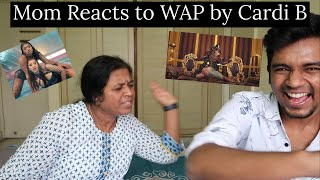 indian-mom-reacts-to-wap-by-cardi-b-ft-megan-thee-stallion-mom-reacts.jpg