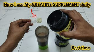 How i use CREATINE SUPPLEMENT For better ABSORPTION | Best Time to take  CREATINE for MUSCLE GROWTH
