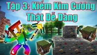 Minecraft Vùng Đất Của Rồng Tập 3: Kiếm Kim Cương Thật Dễ Dàng