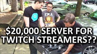 Why would Twitch streamers need a $20,000 server?? N3RDFUSION Visit