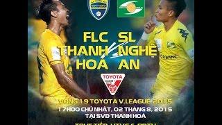 Highlights FLC Thanh Hóa 2 - 1 Sông Lam Nghệ An