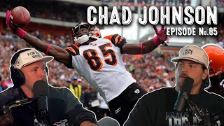 Chad Johnson | Bussin With The Boys #085