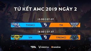 Vòng Tứ kết AWC 2019 - Ngày 2