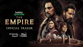 Hotstar Specials The Empire   Official Trailer   All Episodes Streaming August 27