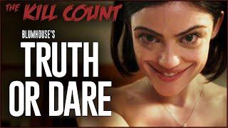 Truth or Dare (2018) KILL COUNT