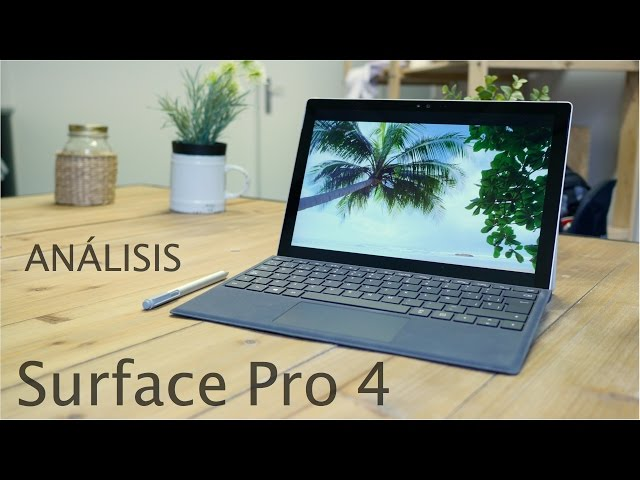 Análisis Surface Pro 4