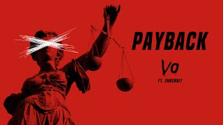 """Payback"" - Vo Williams Ft. Shockbit"