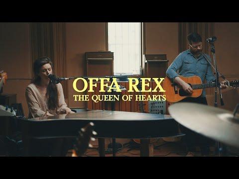 Offa Rex - The Queen of Hearts