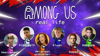 Official AMONG US IN REAL LIFE | Twan Kuyper, Zedd, TsmMyth, Pierson Wodzynski, Gavin Magnus, Spence