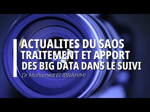 Actualités du SAOS : Traitement et apport des Big Data dans le suivi