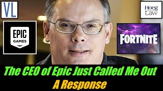 Epic's CEO Just Called Me Out: A Response (VL289)