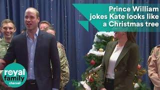 Prince William jokes that Kate looks like a Christmas tree