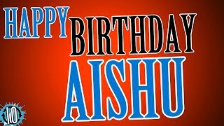 HAPPY BIRTHDAY AISHU! 10 Hours Non Stop Music & Animation For Party Time #Birthday #Aishu