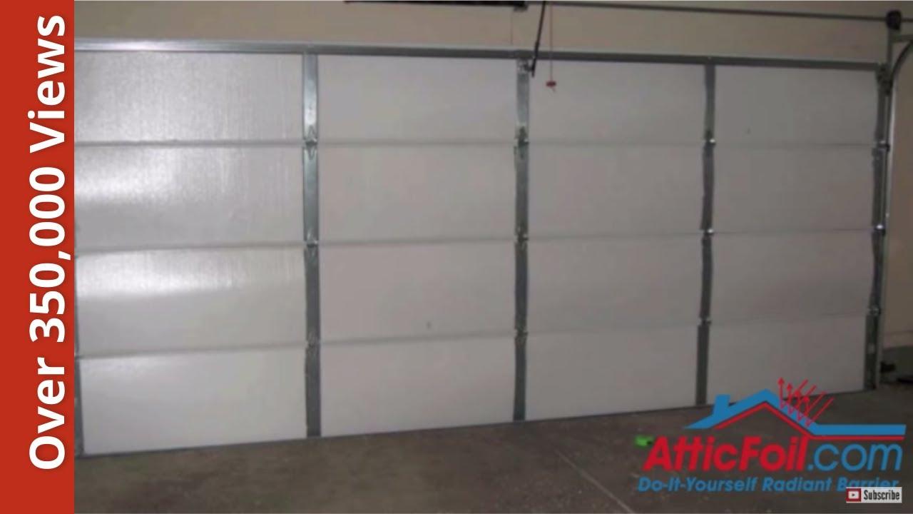 Garage Door Insulation Diy Radiant Barrier Youtube