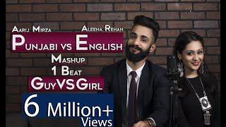 Punjabi vs English   Guy vs Girl   Mashup   1 beat    Aarij Mirza   Aleena Rehan