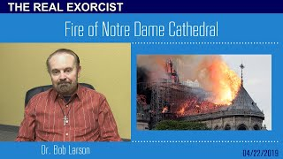 Bob's VLOG: The Fire of Notre Dame Cathedral